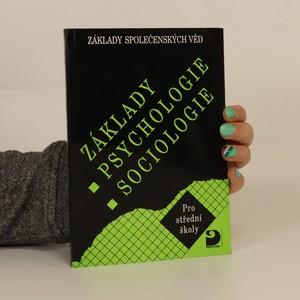 náhled knihy - Základy psychologie, sociologie : základy společenských věd : pro střední školy