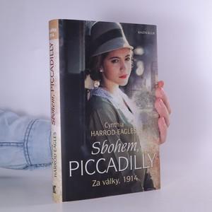 náhled knihy - Sbohem, Piccadilly. Za války, 1914