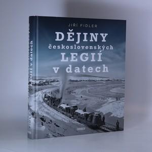 náhled knihy - Dějiny československých legií v datech