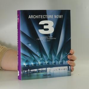 náhled knihy - Architecture now! Architektur heute. L'architecture d'aujourd'hui