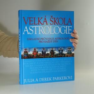 náhled knihy - Velká škola astrologie. Základní průvodce astrologií pro každý den