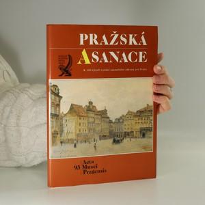 náhled knihy - Pražská asanace. K 100. výročí vydání asanačního zákona pro Prahu