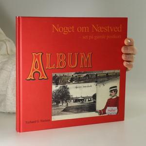 náhled knihy - Noget om Næstved - set pa gamle postkort. Album