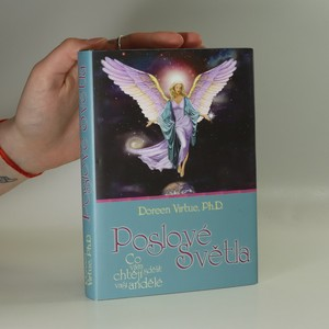 náhled knihy - Poslové světla : Co vám chtějí sdělit vaši andělé