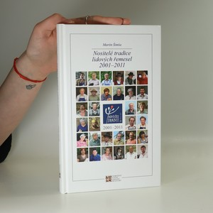 náhled knihy - Nositelé tradice lidových řemesel 2001-2011