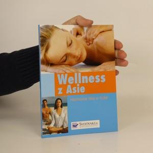 náhled knihy - Wellness z Asie. Harmonie těla a duše