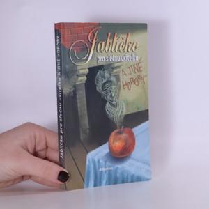 náhled knihy - Jablíčko pro slečnu učitelku a jiné horory