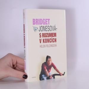 náhled knihy - Bridget Jonesová - s rozumem v koncích