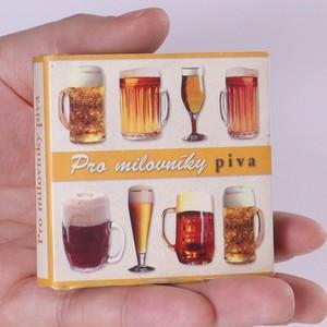 náhled knihy - Pro milovníky piva. Dárková knížečka s citáty