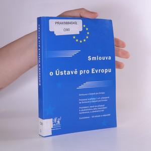 náhled knihy - Evropská ústava Smlouva o Ústavě pro Evropu