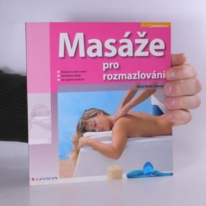 náhled knihy - Masáže pro rozmazlování : partnerská masáž a automasáž