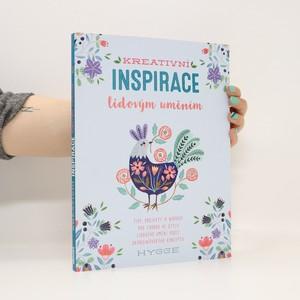 náhled knihy - Kreativní inspirace lidovým uměním : tipy, projekty a nápady pro tvorbu ve stylu lidového umění podle skandinávského konceptu hygge