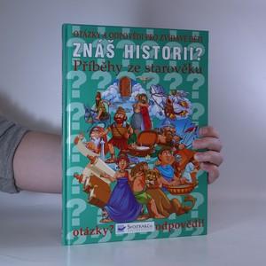 náhled knihy - Znáš historii? Příběhy ze starověku