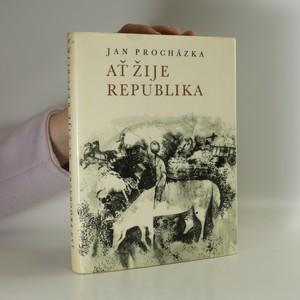 náhled knihy - Ať žije republika