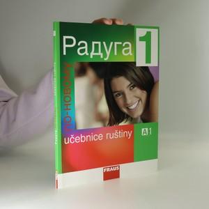 náhled knihy - Raduga po-novomu 1. Učebnice ruštiny