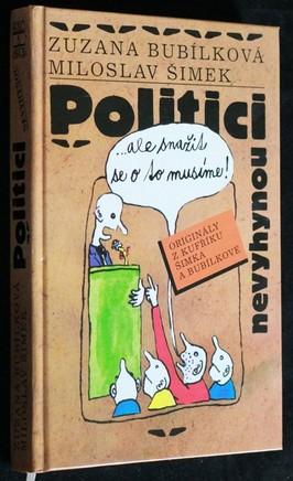 náhled knihy - Politici nevyhynou ...ale snažit se o to musíme