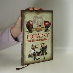 náhled knihy - Starohradské pohádky čaroděje Archibalda I. Díl I.