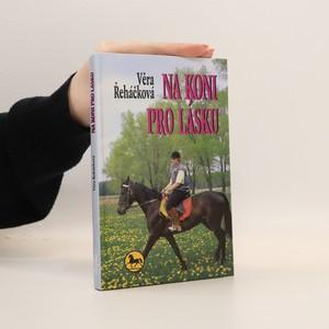 náhled knihy - Na koni pro lásku