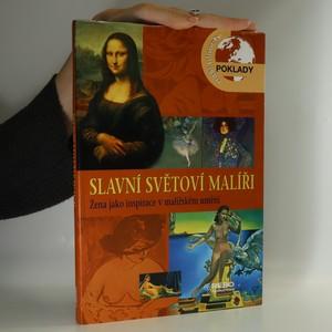 náhled knihy - Slavní světoví malíři