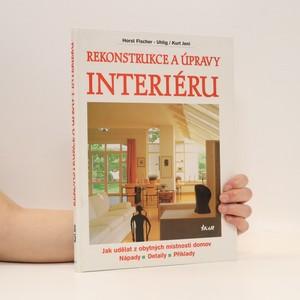 náhled knihy - Rekonstrukce a úpravy interiéru : jak udělat z obytných místností domov : nápady, detaily, příklady = <Das >Buch vom Innenausbau : Wohnräume zum Wohnfűhlen : Ideen, Details, Beispiele