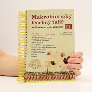 náhled knihy - Makrobiotický léčebný talíř aneb Nemoc není nepřítel II.