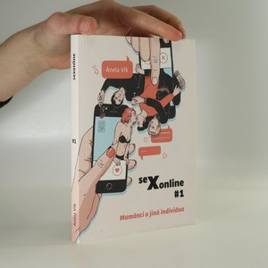 náhled knihy - Sexonline. #1, Mamánci a jiná individua