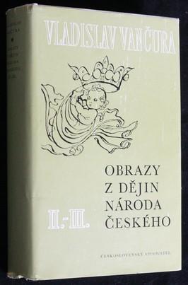 náhled knihy - Obrazy z dějin národa českého, díl II. a III.