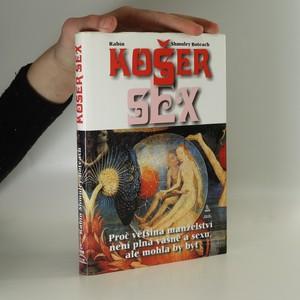 náhled knihy - Košer sex : proč většina manželství není plná vášně a sexu, ale mohla by být