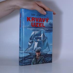 náhled knihy - Krvavý uzel. Detektivní příběh z prostředí námořního jachtingu