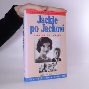 náhled knihy - Jackie po Jackovi : portrét dámy