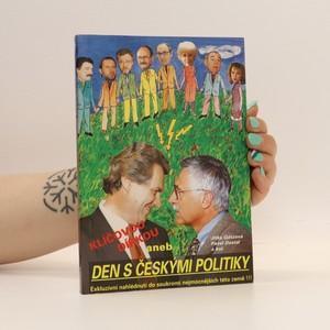 náhled knihy - Klíčovou dírkou, aneb, Den s českými politiky