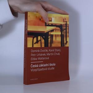 náhled knihy - Česká základní škola. Vícepřípadová studie