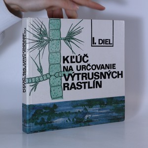 náhled knihy - Kľúč na určovanie výtrusných rastlín I. diel