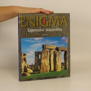 náhled knihy - Enigma 1. Tajemství starověku