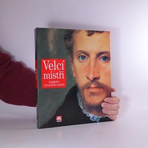 náhled knihy - Velcí mistři italského výtvarného umění