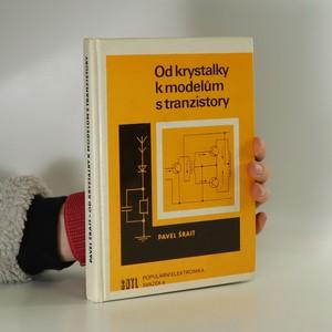 náhled knihy - Od krystalky k modelům s tranzistory