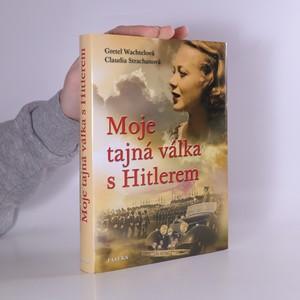 náhled knihy - Moje tajná válka s Hitlerem