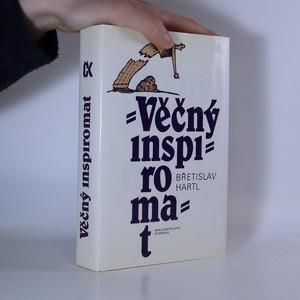 náhled knihy - Věčný inspiromat aneb Kniha podnětů, jistot a pochybností