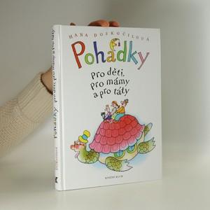 náhled knihy - Pohádky pro děti, pro mámy a pro táty