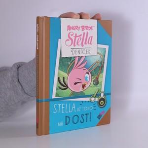 náhled knihy - Angry Birds Stella. Stella už toho má dost!