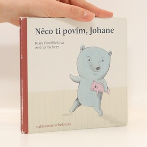 náhled knihy - Něco ti povím, Johane