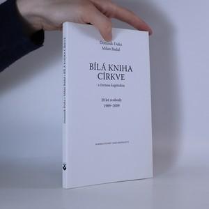 náhled knihy - Bílá kniha církve. S černou kapitolou. 20 let svobody 1989-2009