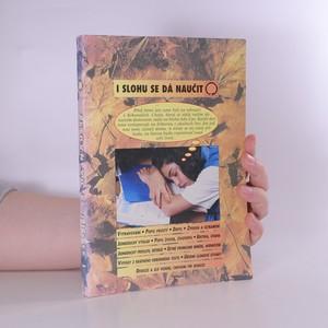 náhled knihy - I slohu se dá naučit : pracovní učebnice slohu pro žáky, učitele i širší veřejnost
