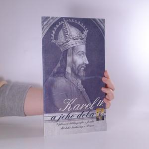 náhled knihy - Karel IV. a jeho doba. Výběrová bibliografie z fondu Městské knihovny v Praze