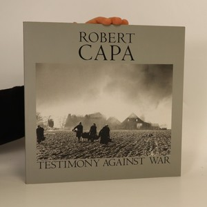 náhled knihy - Robert Capa: Testimony against War