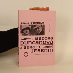 náhled knihy - Isadora Duncanová a Sergej Jesenin : básník a tanečnice