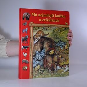náhled knihy - Má nejmilejší knížka o zvířátkách
