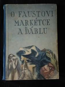 náhled knihy - O Faustovi, Markétce a ďáblu (A4, Oppl, 122 s., il. V. Plátek)