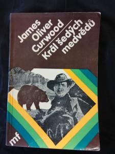 Král šedých medvědů (obr., 96 s., il. Ervín Urban)