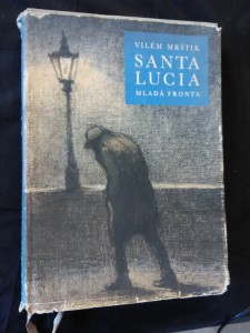 náhled knihy - Santa Lucia (A4, Ocpl, 240 s., ob a il. M. Kazdová)
